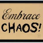 Embracing Change During Chaos